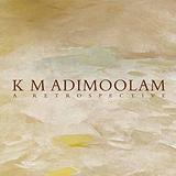K M Adimoolam
