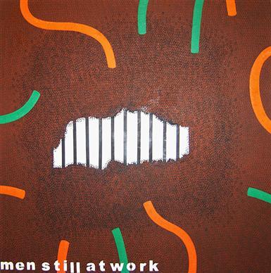 Men Still At Work